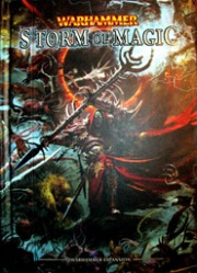 The Storm of Magic expansion for 8th edition Warhammer Fantasy.